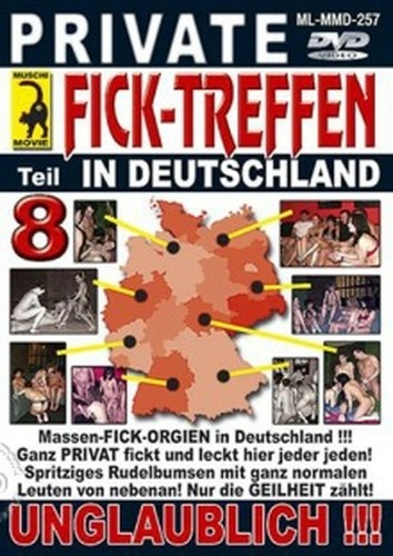 Private Ficktreffen in Deutschland 8