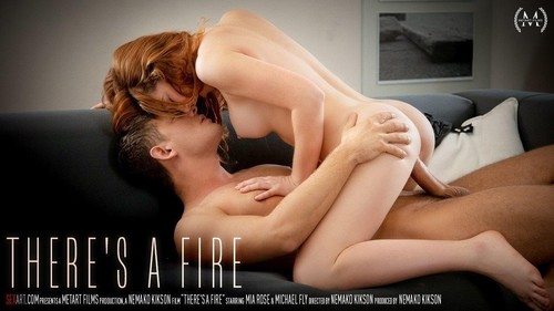 Mia Rose, Michael Fly - Theres A Fire