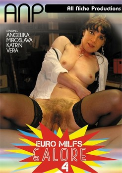 Euro MILFs Galore 4