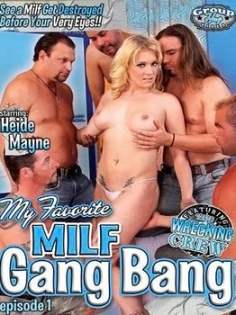 My Favorite MILF Gang Bang Episode 1
