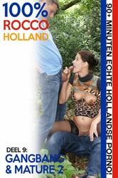 xsrpkckymmsl - 100% Rocco Holland Deel 9 - Gangbang & Mature 2
