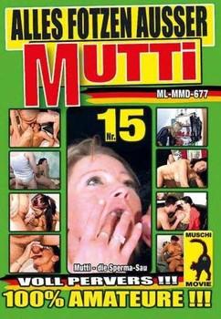 e9yusa58hujc - Alles Fotzen Ausser Mutti #15