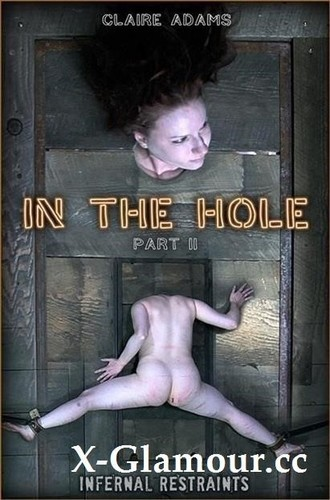 """Claire Adams in """"In The Hole Ii"""" [HD]"""