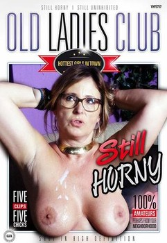 Old Ladies Club – Still Horny