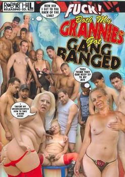Fuck! Both My Grannies Got Gang Banged