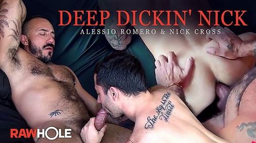 RawHole - Deep Dickin' Nick: Alessio Romero, Nick Cross Bareback (Jun 30)