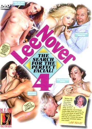 Lee Nover 4: The Search For The Perfect Facial! (1996)
