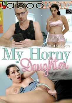 Valentina Jewels – My Horny Daughter