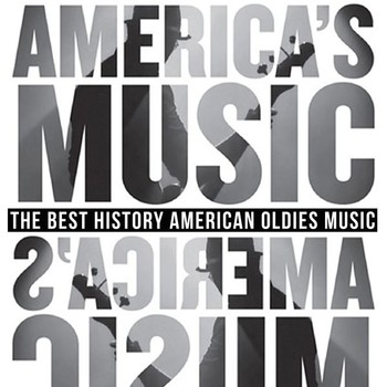 America's Music (The Best History American Oldies Music) (2020) Full Albüm İndir