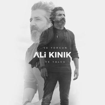 Ali Kınık - Ve Yorgun Ve Yolcu (2020) Maxi Single Albüm İndir