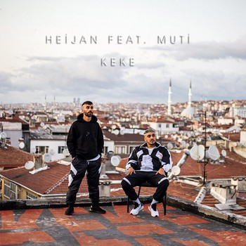 Heijan, Muti - Keke (2020) Single Albüm İndir
