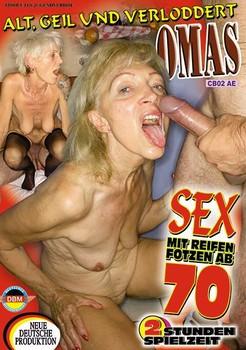 Sex mit reifen Fotzen ab 70 – Alt, geil und verloddert