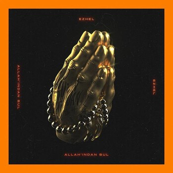 Ezhel - Allah'ından Bul (2020) Single Albüm İndir