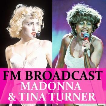 Madonna and Tina Turner - FM Broadcast Madonna & Tina Turner (2020) Full Albüm İndir