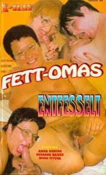 Fett-Omas Entfesselt