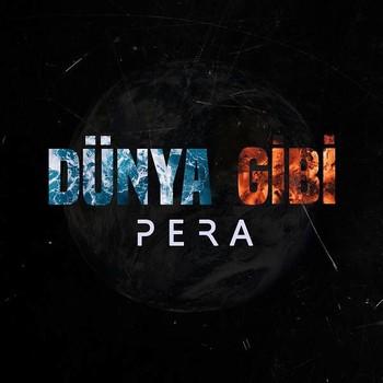 Pera - Dünya Gibi (2020) Single Albüm İndir