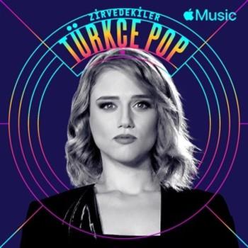 Apple Music Zirvedekiler Türkçe Pop Top 50 Listesi Ekim 2020 İndir