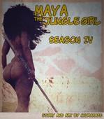 Akumakaze - Maya the Jungle Girl - Season 4