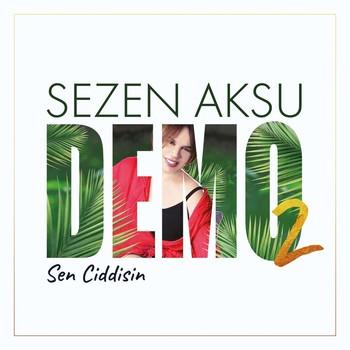 Sezen Aksu - Sen Ciddisin (2020) Single Albüm İndir