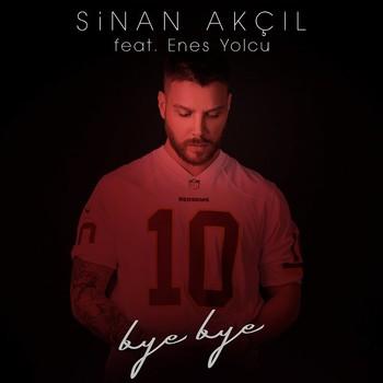 Sinan Akçıl - Bye Bye (2020) Single Albüm İndir