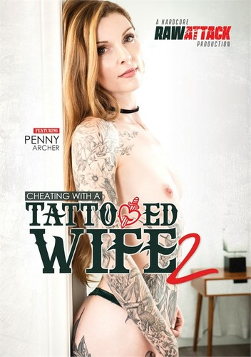 Cheating With A Tattooed Wife 2 (2020)