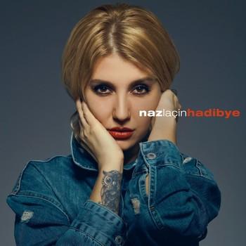 Naz Laçin - Hadi Bye (2021) Single Albüm İndir