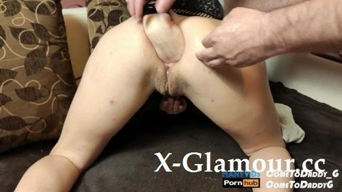 ComeToDaddyG - Now Free Anal Fisted Milf  Big Dildo In The Ass 4K (FullHD)