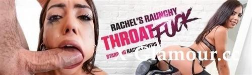 Rachel Rivers - Rachels Raunchy Throat Fuck [FullHD/1080p]