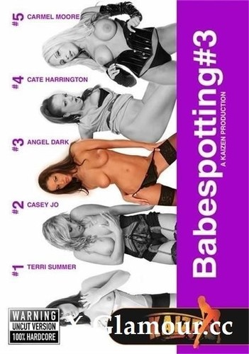 Angel Dark, Carmel Moore, Casey Jo, Cate Harrington, - Babespotting 3 (HD)