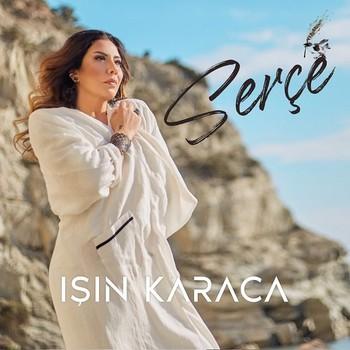 Işın Karaca - Serçe (2021) Single Albüm İndir